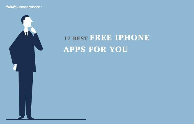 17 Best Free iPhone Apps for You