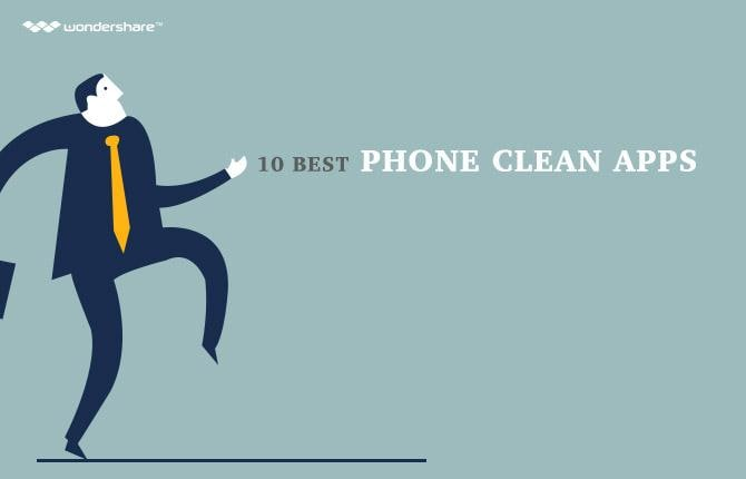 10 Best Phone Clean Apps