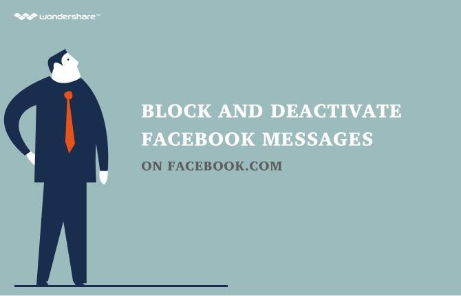 How to Block and Deactivate Facebook Messages on Facebook.com
