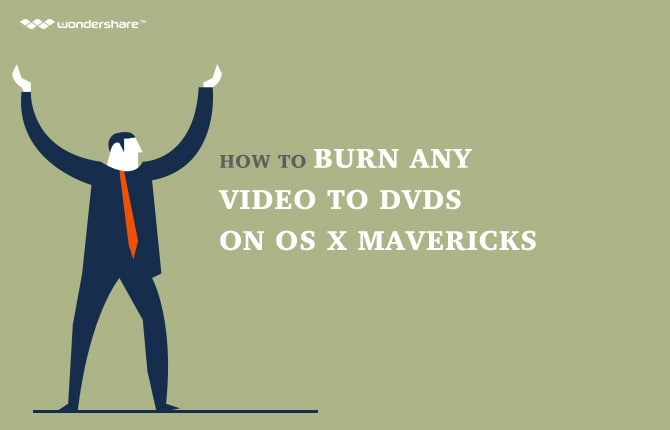 How to Burn Any Video to DVDs on OS X Mavericks
