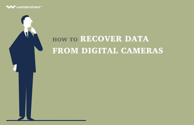 How to Recover Data from Digital Cameras