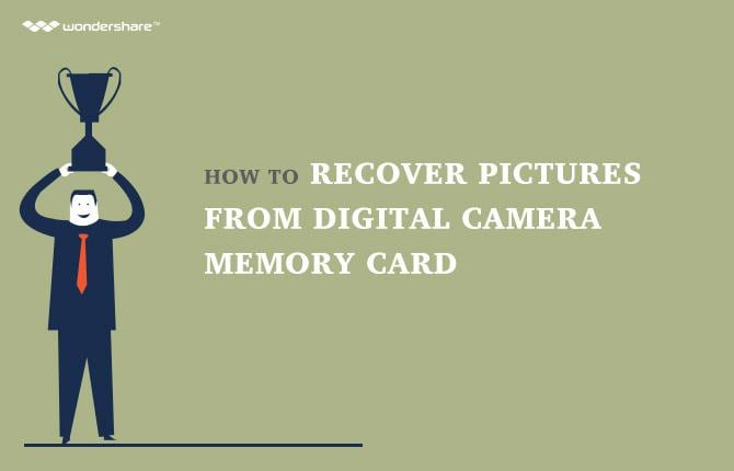 How to Recover Pictures from Digital Camera Memory Card