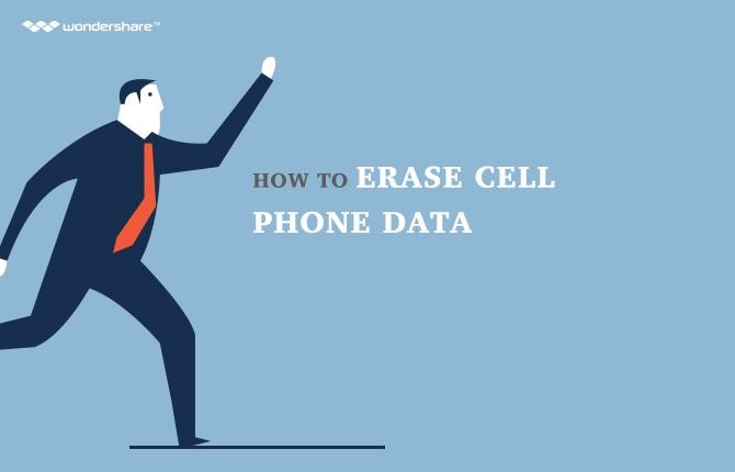 How to Erase Cell Phone Data