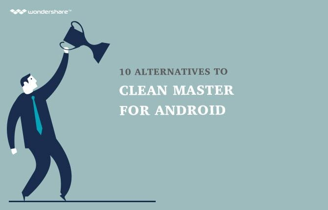 10 Alternatives to Clean Master for Android