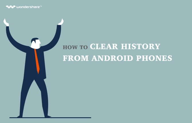 How to Clear History from Android Phones