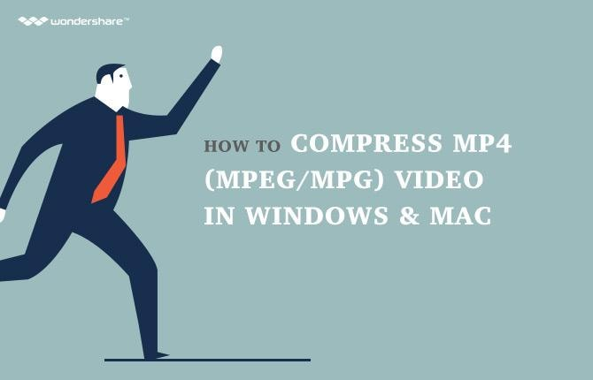 How to Compress MP4 (MPEG/MPG) Video in Windows & Mac