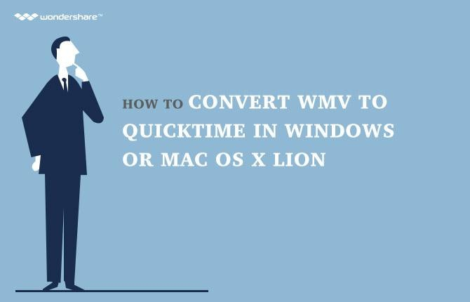 How to Convert WMV to QuickTime in Windows or Mac OS X Lion
