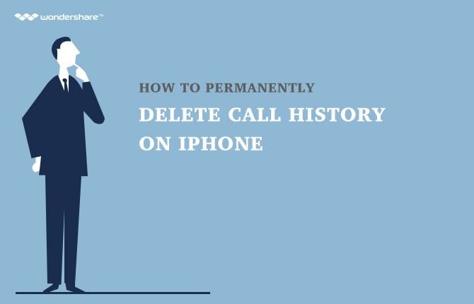 How to Permanently Delete Call History on iPhone