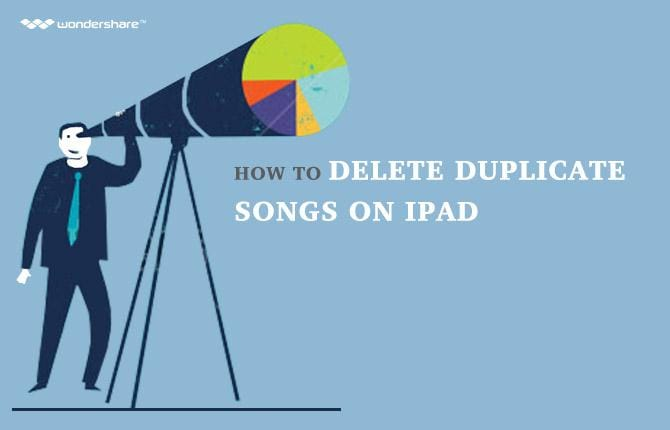 How to Delete Duplicate Songs on iPad