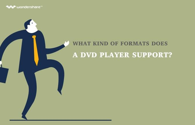 What Kind of Formats Does a DVD Player Support?