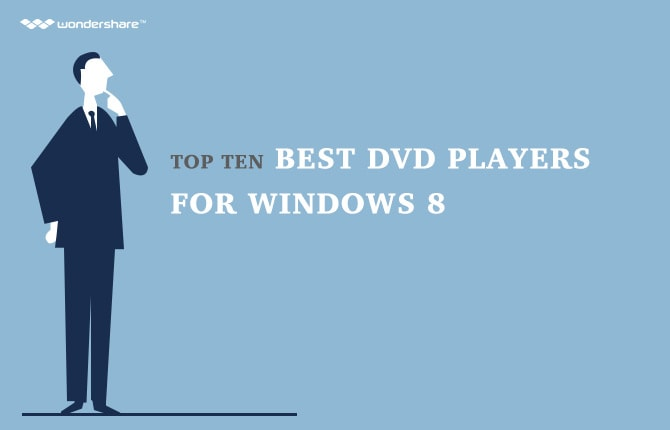 Top Ten Best DVD Players for Windows 8