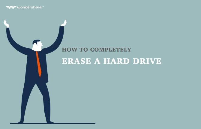 How to Completely Erase a Hard Drive