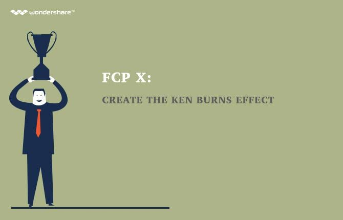 FCP X: Create the Ken Burns Effect