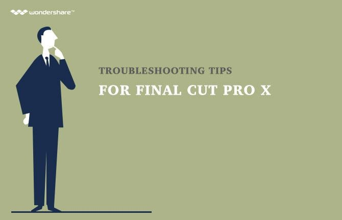 Troubleshooting Tips for Final Cut Pro X