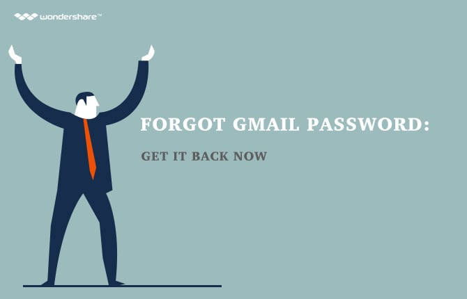 Forgot Gmail Password: Get It Back Now