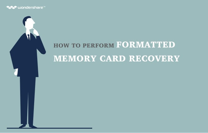 How to Perform Formatted Memory Card Recovery