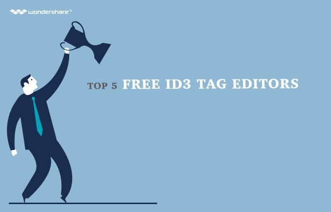Top 5 Free ID3 Tag Editors