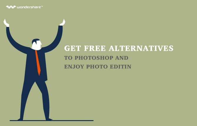Get Free Alternatives to Photoshop and Enjoy Photo Editing