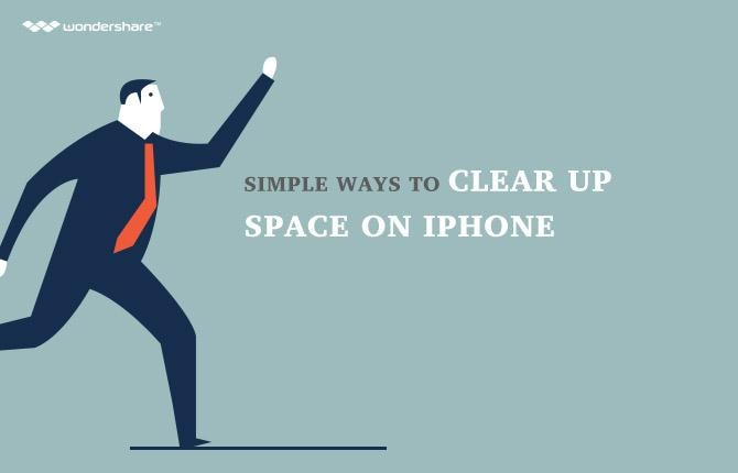 Simple Ways to Clear up Space on iPhone