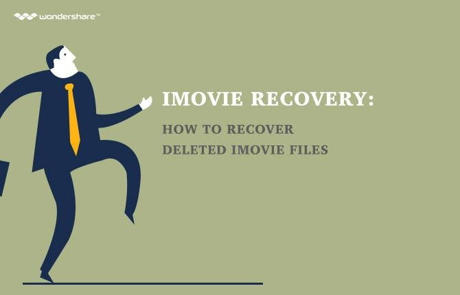 iMovie Recovery: How to Recover Deleted iMovie Files