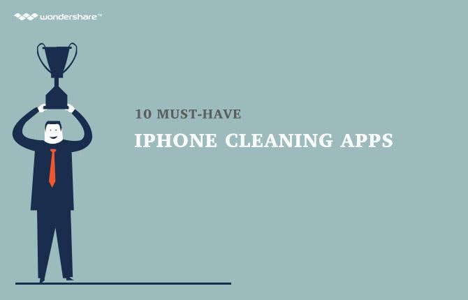 10 Must-Have iPhone Cleaning Apps