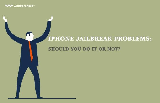 iPhone jailbreak problems: Should you do it or not?