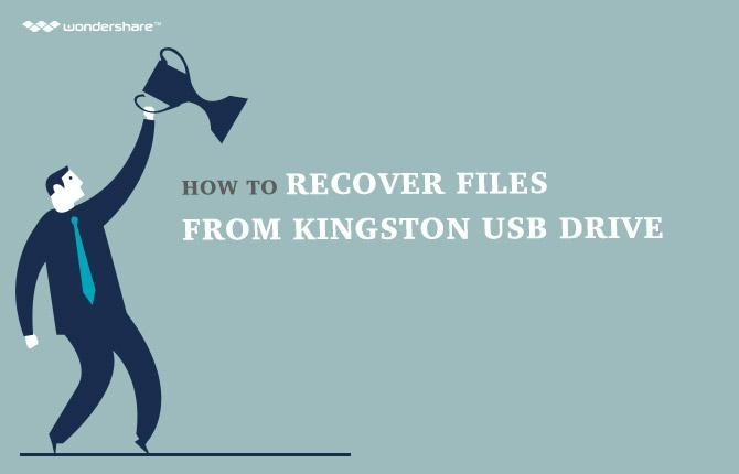 Kingston USB Recovery: How to Recover Lost Files from Kingston USB Drive