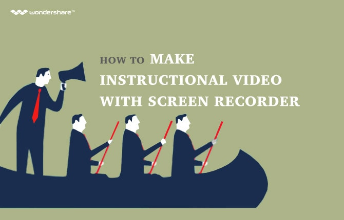 How to Make Instructional Video with Screen Recorder