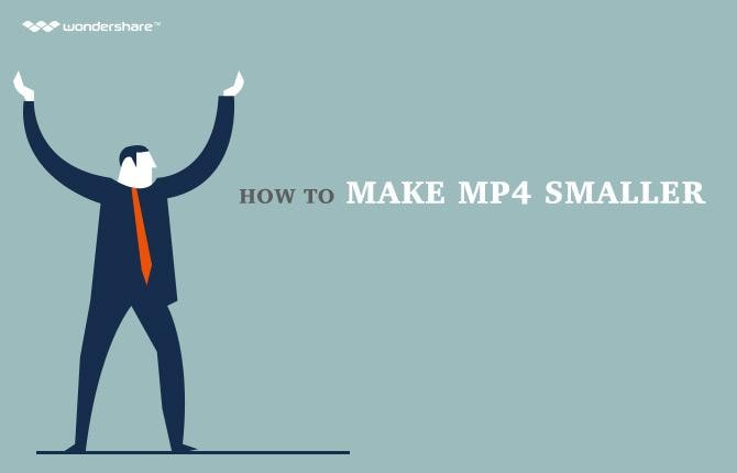 How to Make MP4 Smaller