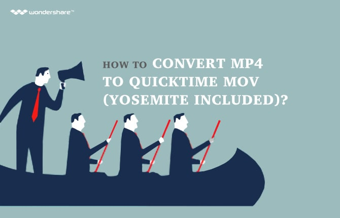 How to Convert MP4 to QuickTime MOV (Yosemite included)?