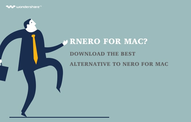 Nero for Mac? Download the Best Alternative to Nero for Mac
