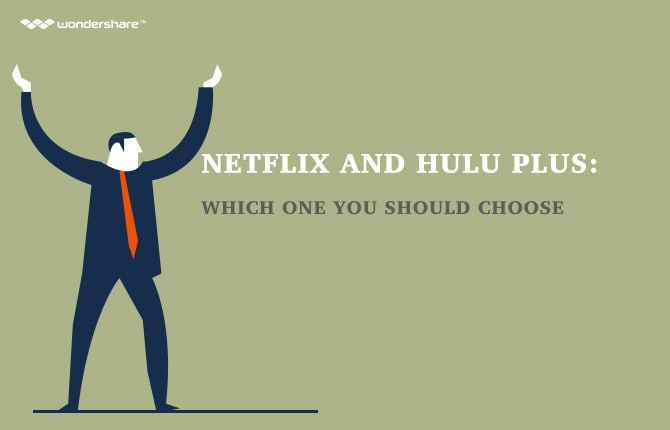 Netflix And Hulu Plus: Which One You Should Choose