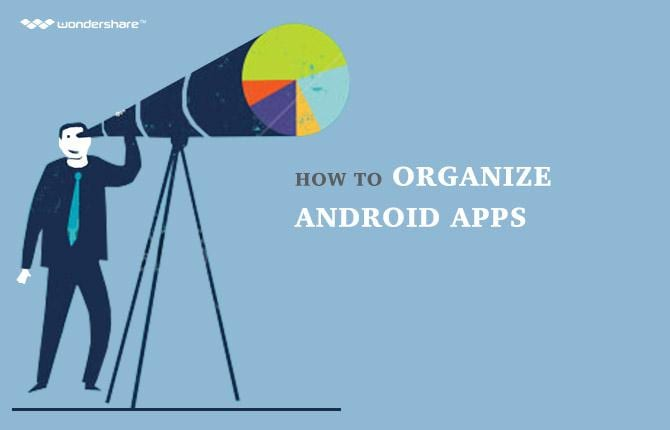 How to Organize Android Apps