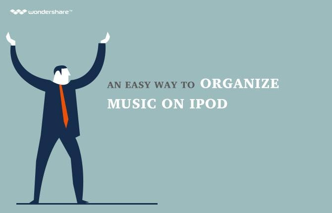 An Easy Way to Organize Music on iPod