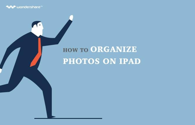 How to Organize Photos on iPad