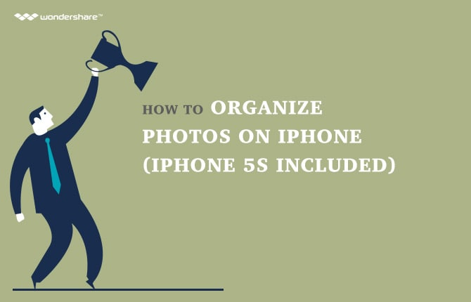 How to Organize Photos on iPhone (iPhone 6s Included)