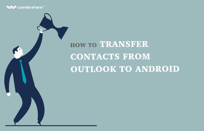 How to Transfer Contacts from Outlook to Android