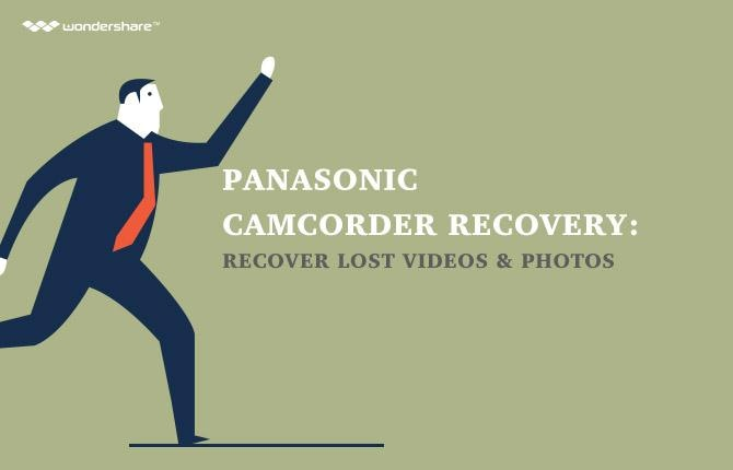 How to Recover Lost Videos and Photos from Panasonic Camcorder