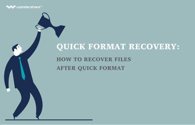 Quick Format Recovery: How to Recover Files after Quick Format