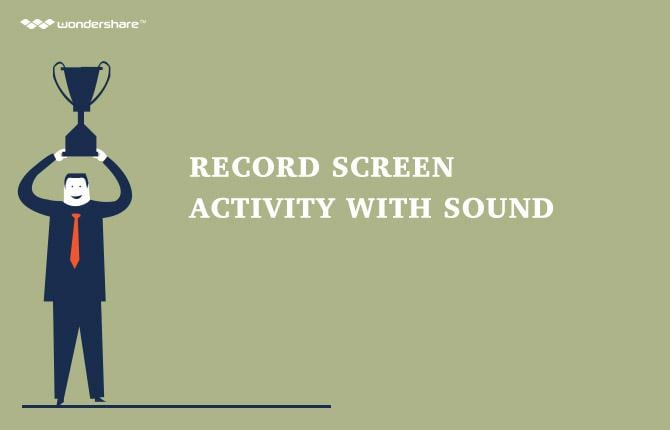 Record Screen Activity with Sound