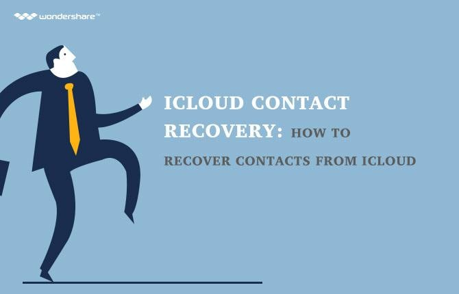 iCloud Contact Recovery: How to Recover Contacts from iCloud