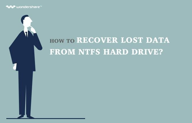 How to Recover Lost Data from NTFS Hard Drive