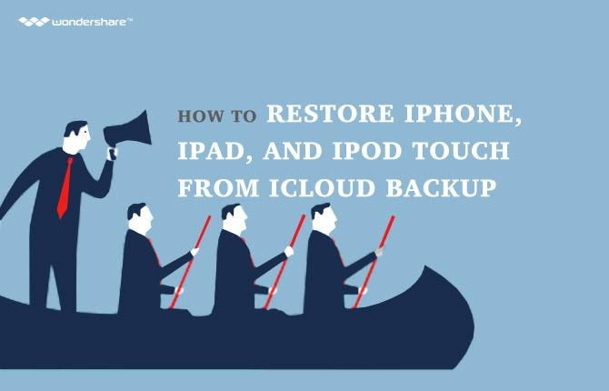 How to Restore iPhone, iPad, and iPod from iCloud Backup