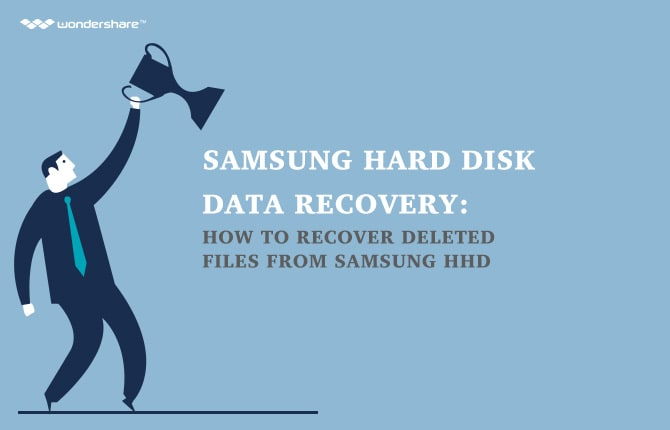 Samsung Hard Disk Data Recovery: How to Recover Deleted Files from Samsung HHD
