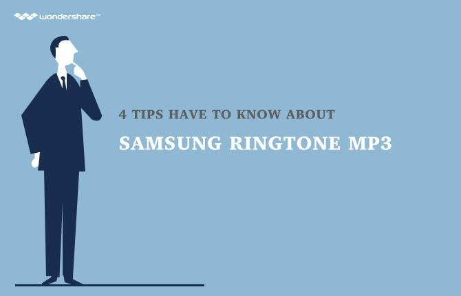 4 Tips Have to Know about Samsung Ringtone MP3