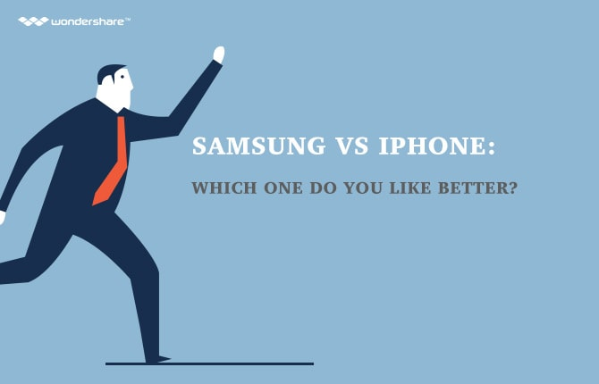 Samsung VS iPhone: Which One Do You Like Better?