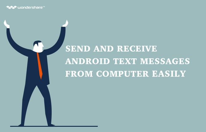 Send and Receive Android Text Messages from Computer Easily