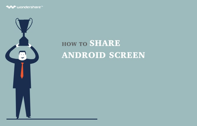How to Share Android Screen