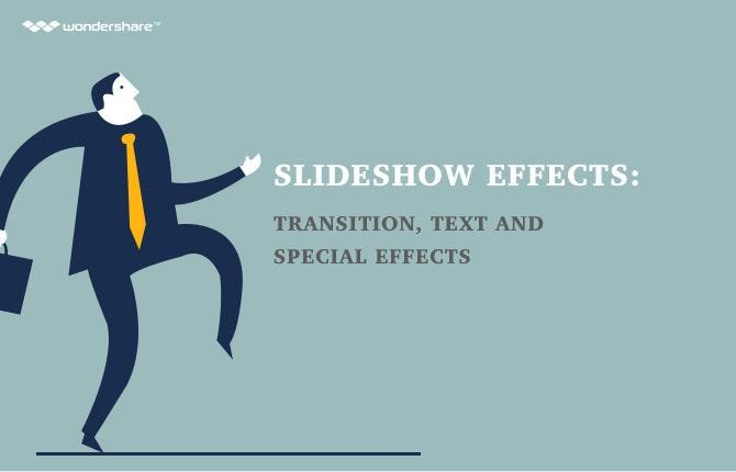 Slideshow Effects: Transition, Text and Special Effects