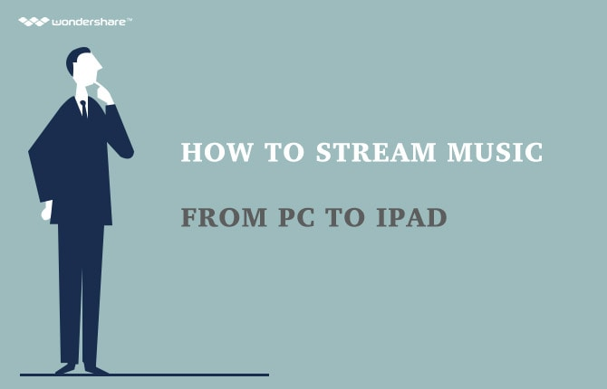 How to Stream Music from PC to iPad